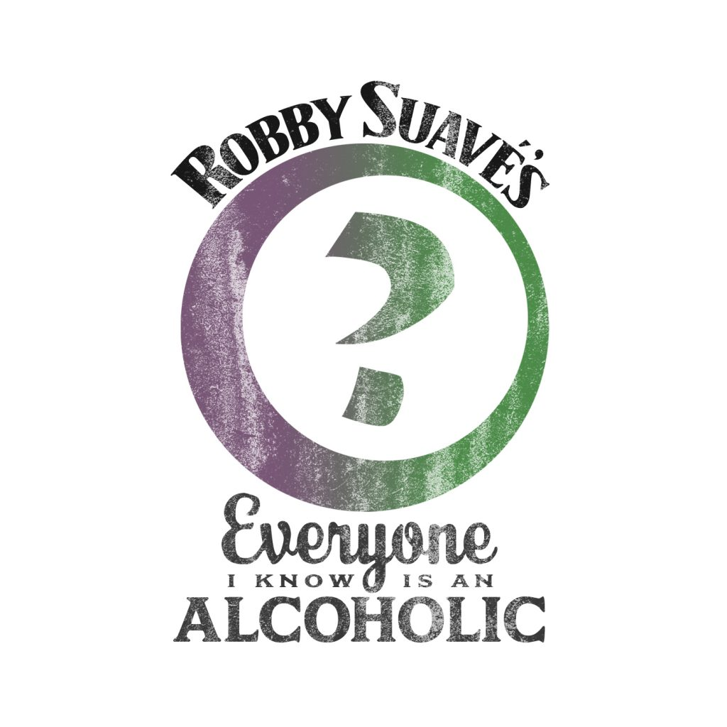 Everyone I Know Is an Alcoholic
